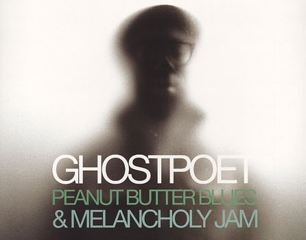 Ghostpoet-Peanut-Butter-Blues-Melancholy-Jam