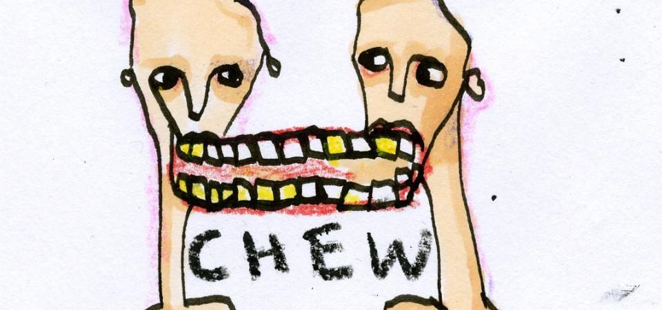 Yuck - Chew