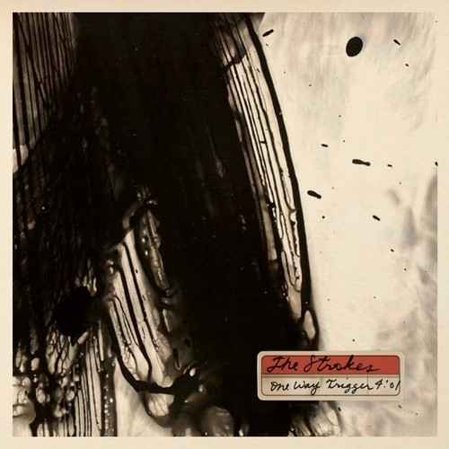 The strokes - One way trigger