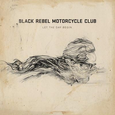 Black Rebel Motorcycle Club - Let the day begin EP