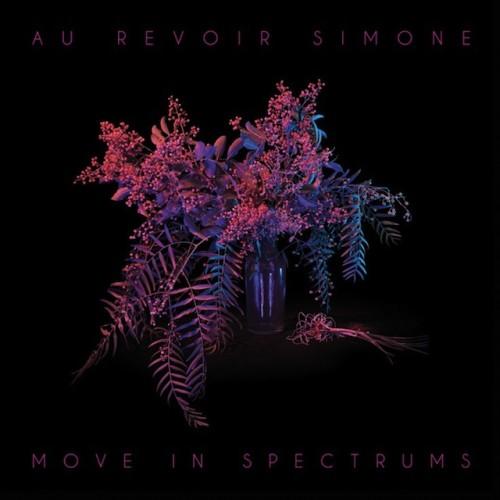 Au_Revoir_Simone_Move_in_Spectrums