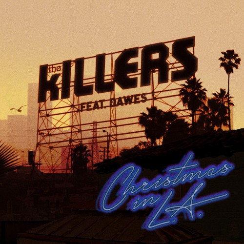 The Killers feat. Dawes - Christmas in LA