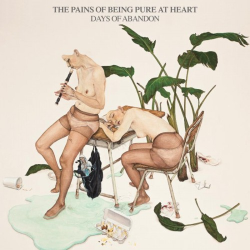The Pains of Being Pure at Heart - Days of Abanadon