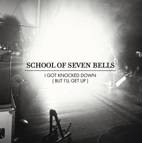 School-Of-Seven-Bells-I-Got-Knocked-Down-But-Ill-Get-Up-608x608