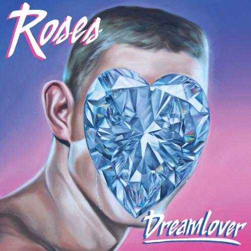 Roses - Dreamlover