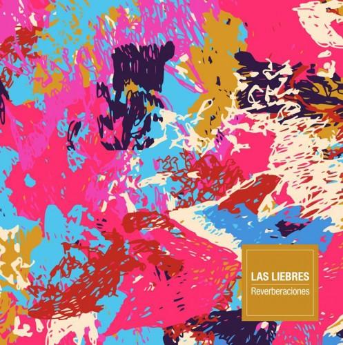 Las Liebres - Reverberaciones