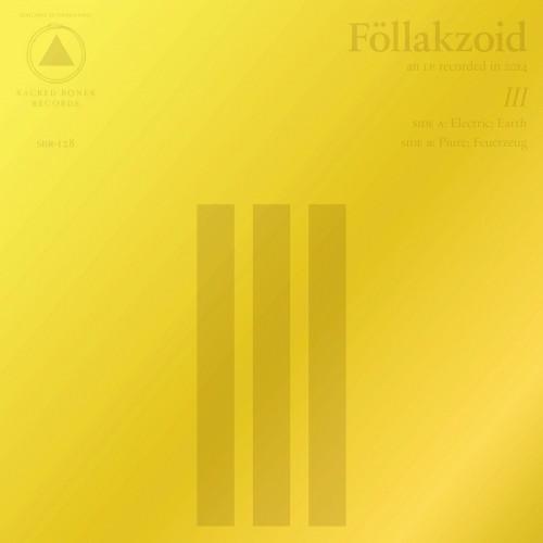 Follakzoid - III