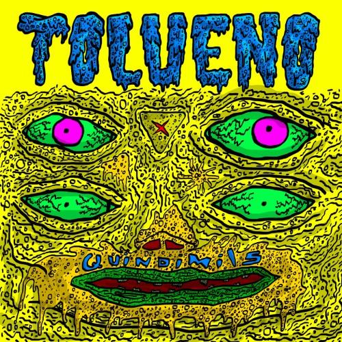 The Quindimils - Tolueno