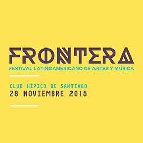 Frontera en Chile 2015: Festival Latinoaméricano de Artes y Música