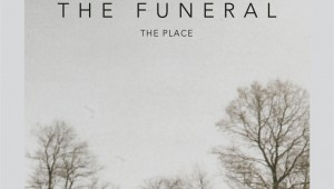 the place - the funeral