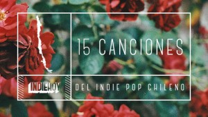 canciones-indie-pop-chileno