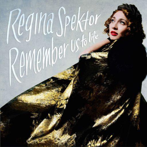 Regina Spektor - Remember us to Life