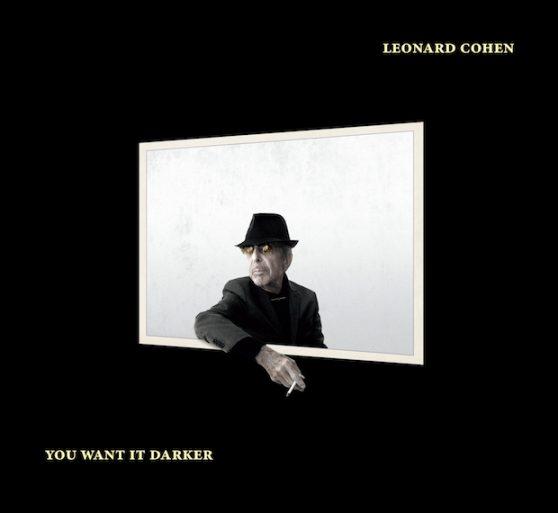 Leonardo Cohen - You Want It Darker