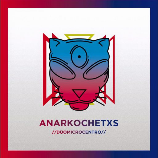 duo microcentro - anarkochetxs