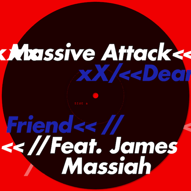 massive attack - dear friend
