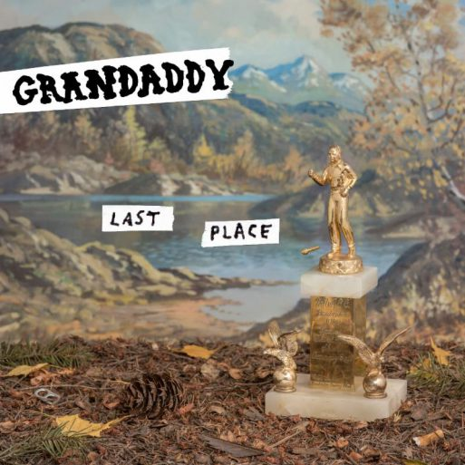 grandaddy-last-place