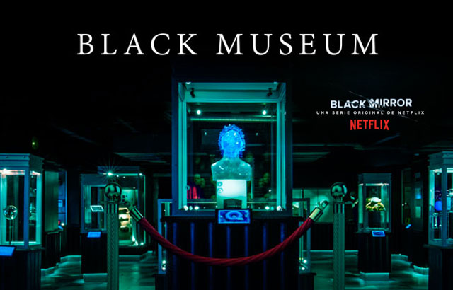 Black Mirror reveló el tráiler de su episodio Black Museum