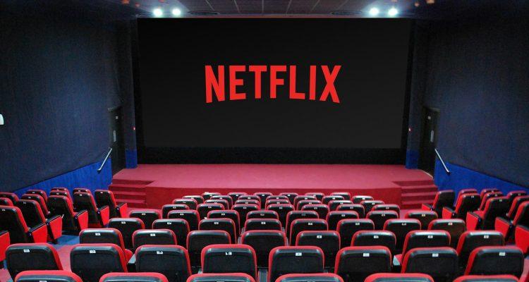 ¿Netflix comprará cines para proyectar sus películas?