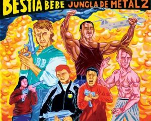 Bestia Bebé - Jungla de Metal 2